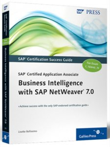 SAP Certified Application Associate — Business Intelligence with SAP NetWeaver 7.0