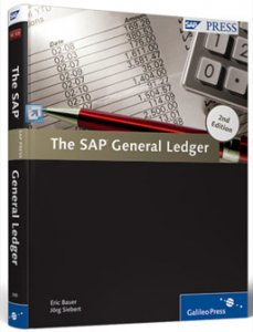 The SAP General Ledger (2nd Edition)