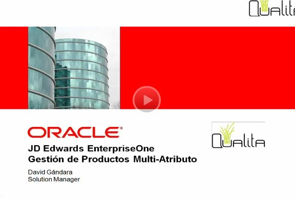 Introducción a Oracle JD Edwards EnterpriseOne Gestión de Productos Multi-Atributo. Webinar de 1 hora y media.