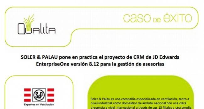 La empresa de ventilación SOLER & PALAU implementa el CRM de JD Edwards EnterpriseOne versión 8.12 con Qualita