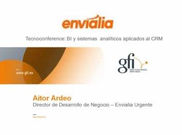 Caso Práctico: CRM y BI en Envialia, empresa de mensajería. Webinar de 1 hora. Por GFI.