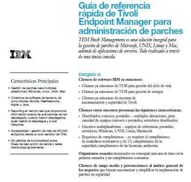 Características y funcionalidades de Tivoli Endpoint Manager para administración de parches. Documento de IBM.