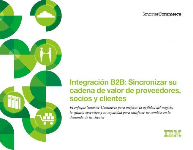IBM Sterling B2B Integrator: Integración B2B de toda la cadena de valor en PYMEs y gran empresa