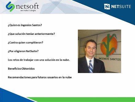Habla el CIO: ERP Netsuite en la azucarera mexicana Ingenios Santos (Webinar)