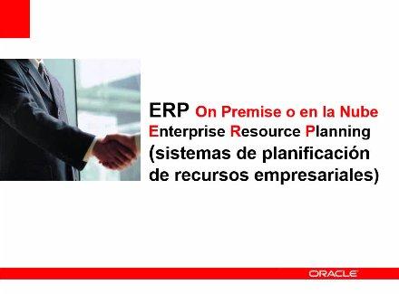 ERP On Demand Vs. ERP On Premise: ¿Qué hay que tener en cuenta? Webinar de 1 hora.