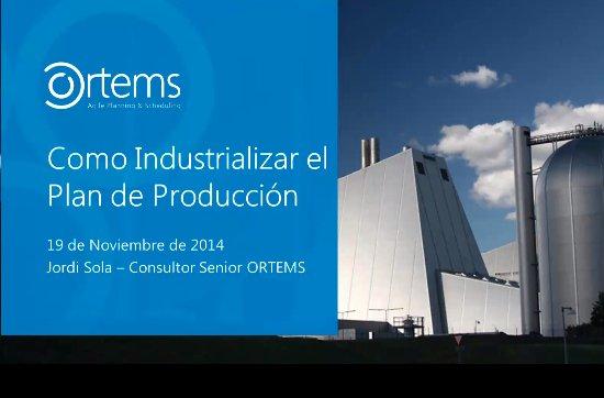 Planificación de la producción de Ortems en Renolit Ibérica, fabricante de láminas termoplásticas. Webinar de 40 minutos.