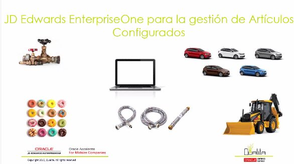 Configurador de productos de JD Edwards: Intro y demo. Webinar de 45 mn.