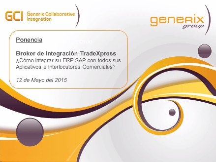 Integración total de SAP con Integration Broker de Generix Group [Webinar de 40 minutos]