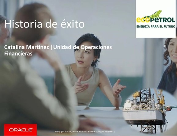 Consolidación y Reporting financiero en la colombiana Ecopetrol con Oracle Hyperion Financial Management [Webinar de 45 mnts.]