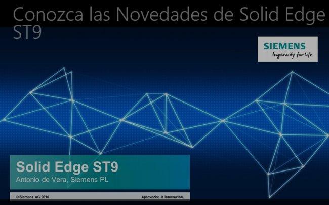 Solid Edge ST9: Novedades. [Webinar de 70 mnts.]