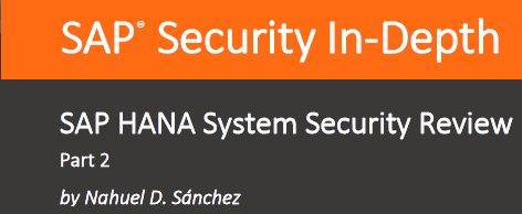 Seguridad en SAP Hana [2 whitepapers por onapsis.com]