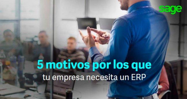 5 motivos por los que tu empresa necesita un ERP