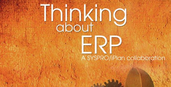 Cómo seleccionar un ERP en el sector Fabricación contado a los directivos. Por Syspro. [eBook en inglés de 95 págs.]