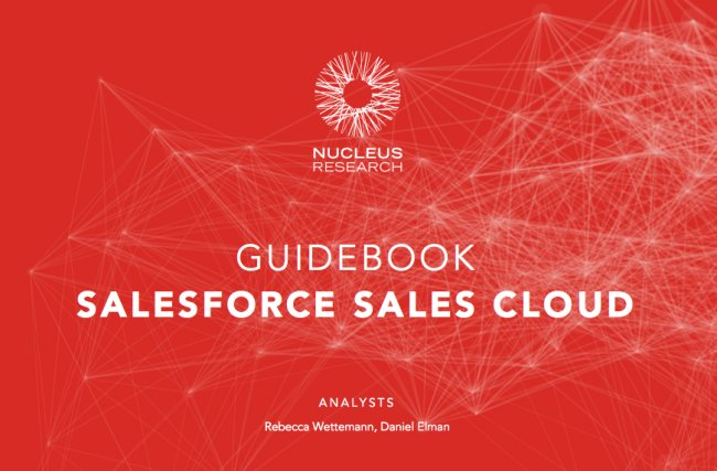 Nucleus Research Guidebook to Salesforce Sales Cloud